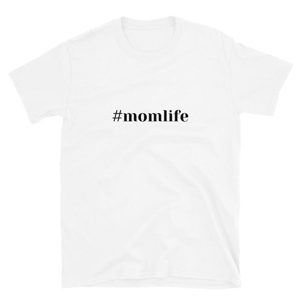 #momlife T-Shirt - Original Family Shop