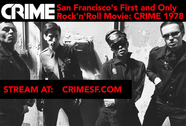 STREAM: San Francisco's First and Only Rock'n'Roll Movie: CRIME 1978