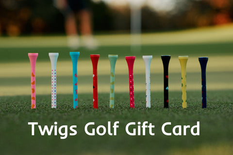 Twigs Golf Gift Card