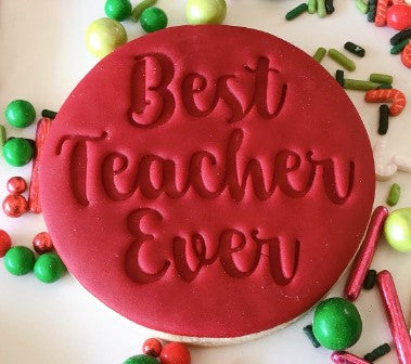 Best Teacher Ever Cookie Embosser | Cookie Cutter Shop Australia
