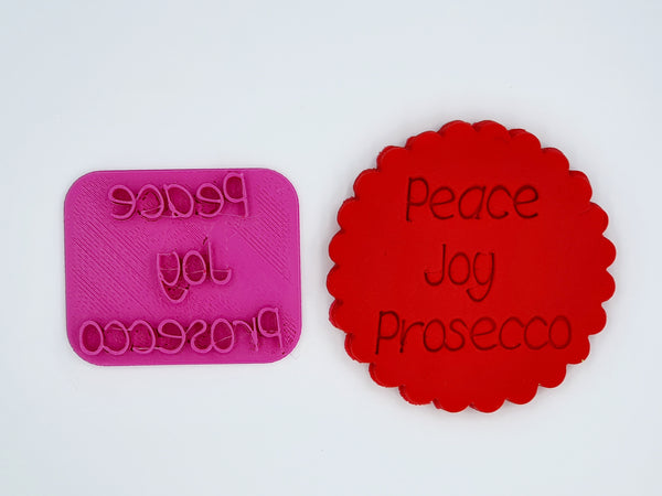 Christmas Fondant Stamp 'Peace Joy Prosecco'