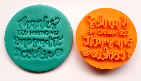 Fondant Stamp 'Thanks for making me a smart cookie'