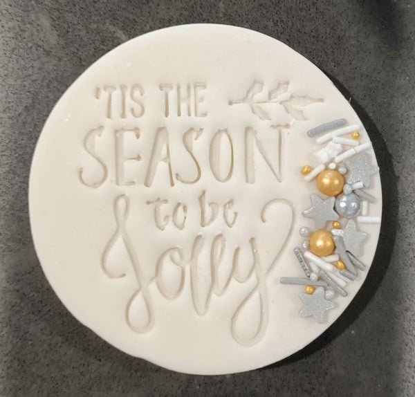 Christmas Fondant Embosser 'Tis the Season to be Jolly' | Cookie Cutter Shop Australia