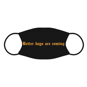 Better Days Mask