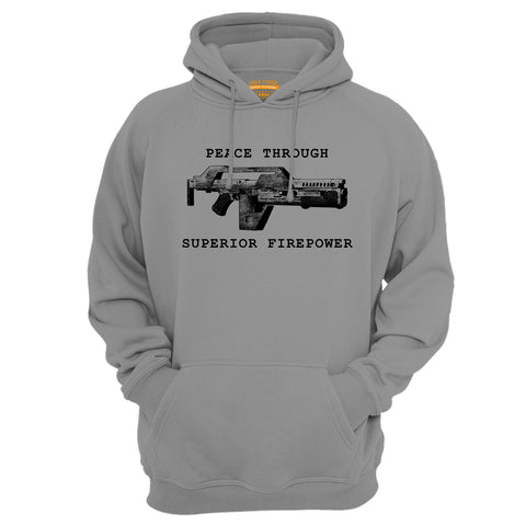 Peace Through Superior Firepower Hoodie