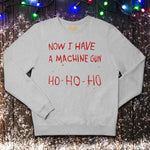 Now I have a Machine Gun, Ho Ho Ho - Christmas Jumper