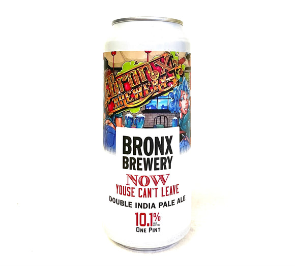 Bronx Brewery - Now Youse Can't Leave Single CAN
