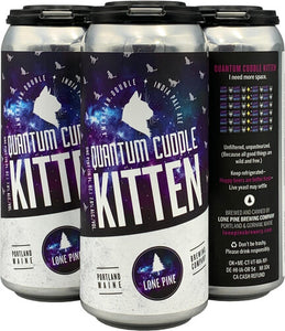 Lone Pine Brewing - Quantum Cuddle Kitten 4PK CANS - uptownbeverage