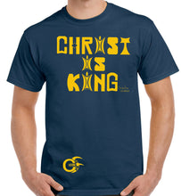 "Load image into Gallery viewer, Navy Blue, Charcoal or Black ""Round Neck"" T-Shirt with Large Gold print of ""CHRIST IS KING"" to Chest with Small Gold Culturefresh Logo to Bottom Right of T-Shirt."
