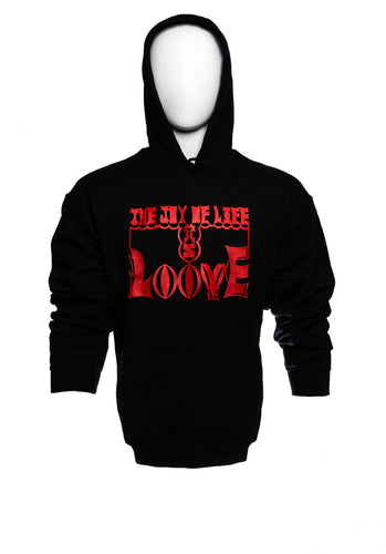 Hoody Fleece Long Sleeve Sweater, with THE JOY OF LIFE IS LOOVE (Love in
