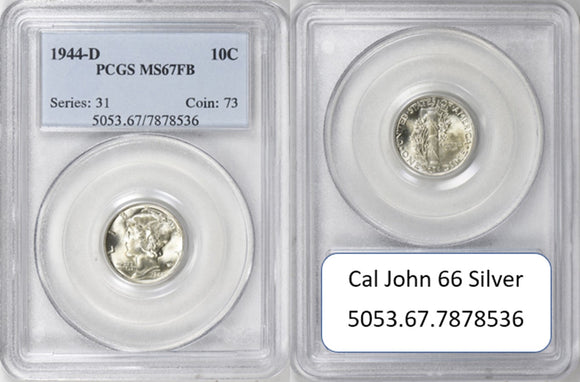 1944-D Mercury Dime PCGS MS67FB 5053.67.7878536