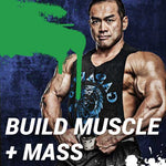 Goal | Build Mass + Muscle
