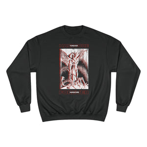 Holy Hardcore Champion Sweatshirt