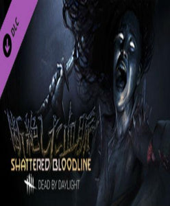 Dead by Daylight - Shattered Bloodline (DLC)