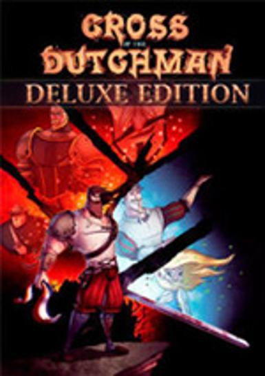 Cross of the Dutchman (Deluxe Edition)