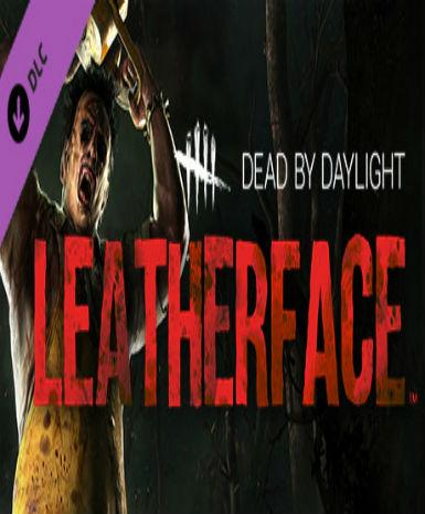 Dead by Daylight - Leatherface (DLC)