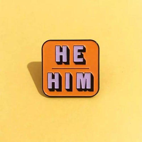 He/Him Pronoun Pin
