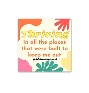 Thriving Sticker