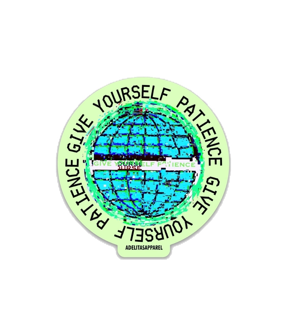 Give Yourself Patience Sticker