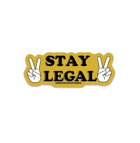 Stay Legal Sticker