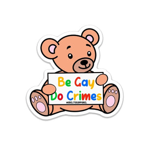 Be Gay Do Crimes sticker