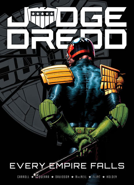 Judge Dredd: Every empire falls (Paperback)