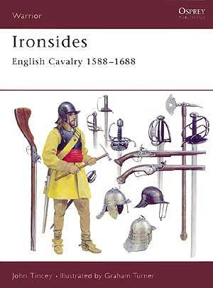 Ironsides English Cavalry 1588-1688