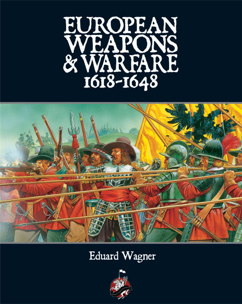 European Weapons & Warfare 1618-1648