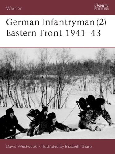 German Infantryman (2) Eastern Front 1943-45