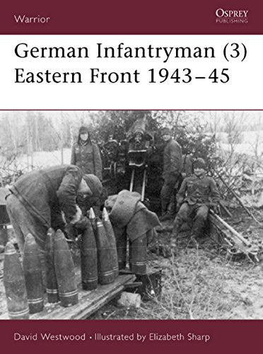 German Infantryman (3) Eastern Front 1943-45