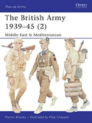 The British Army 1939-45 (2)