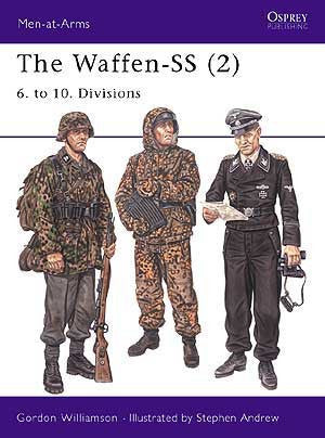 The Waffen-SS (2) 6. to 10. Divisions