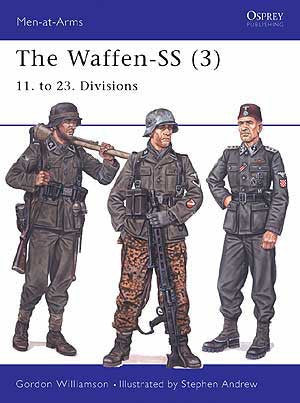The Waffen-SS (3) 11. to 23. Divisions