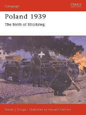 Poland 1939 the birth of Blitzkrieg