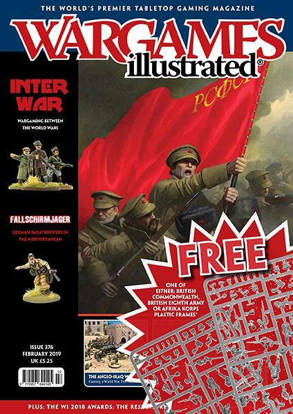 Wargames Illustrated Issue 376 February 2019 Edition