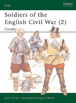 Soldiers of the English Civil War (2) - Cavalry