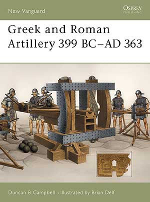 Greek and Roman Artillery 39 9BC - AD 363