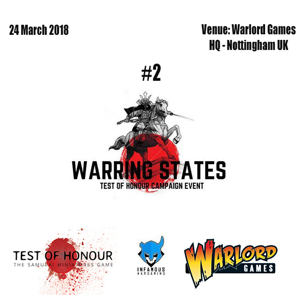 Warring States #2 Test Of Honour Campaign Event - March 2018