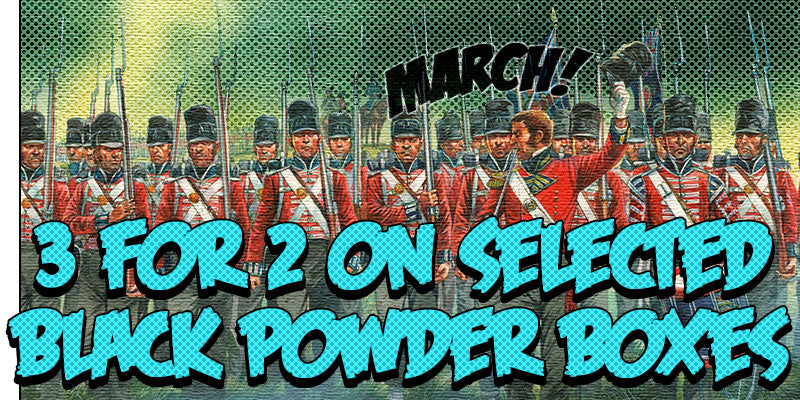 3 for 2 on selected Black Powder boxes!