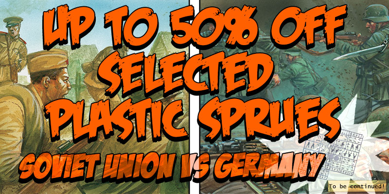 Up to 50% off selected plastic sprues! | Soviet Union vs Germany