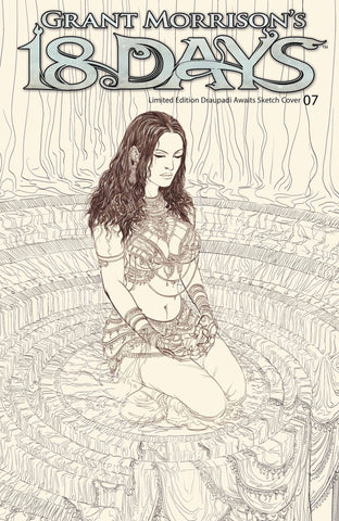 Grant Morrison's 18 Days #7 - Cover C Limited Edition Cover ('Draupadi Awaits' Pencil Sketch)