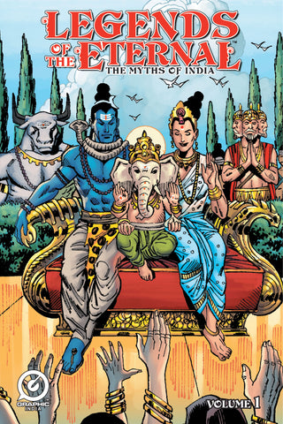 Legends Of The Eternal - The Myths Of India Volume 1