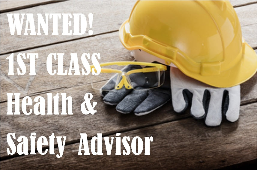 VACANCY FOR HEALTH AND SAFETY ADVSIOR WITH ADMIN DUTIES