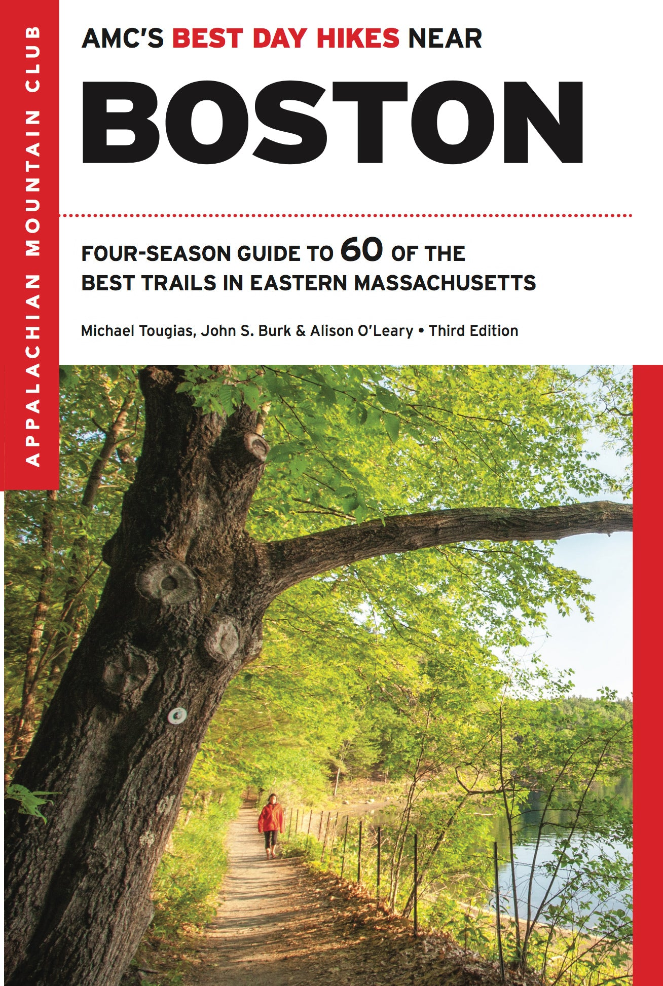 AMC's Best Day Hikes Near Boston, 3rd Edition