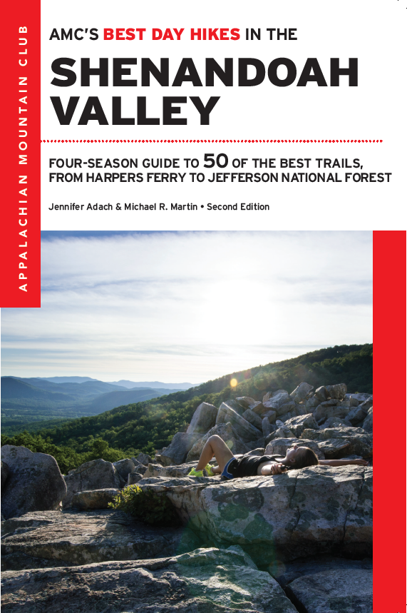 AMC's Best Day Hikes in the Shenandoah Valley, 2nd Edition