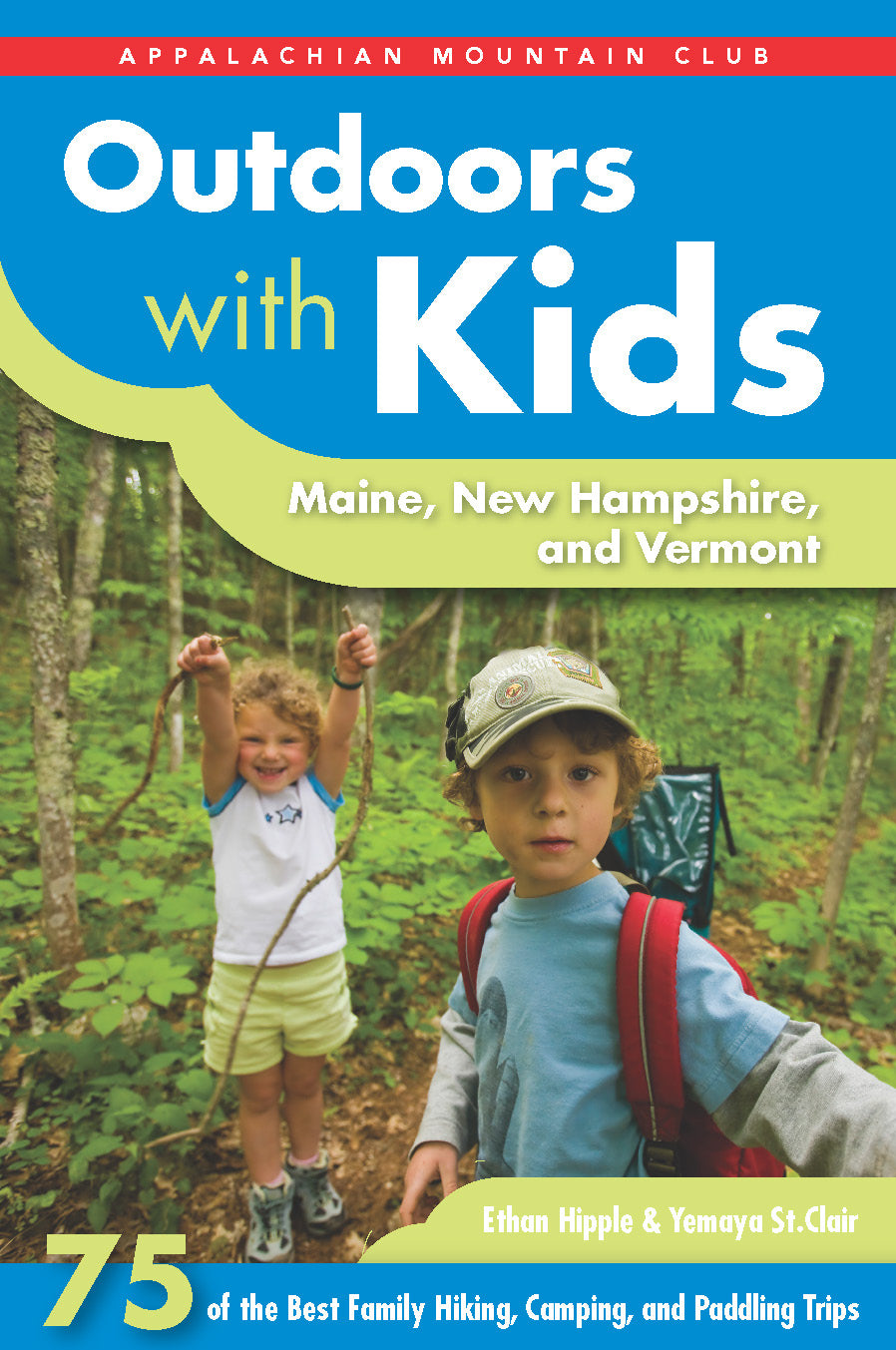Outdoors with Kids Book, Maine, New Hampshire and Vermont