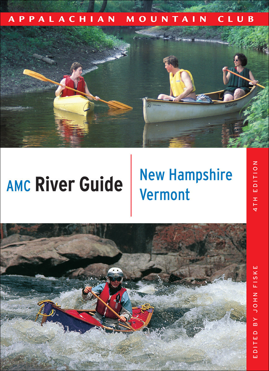 AMC River Guide: New Hampshire and Vermont