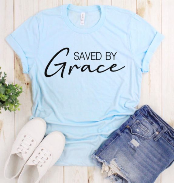 Saved by Grace T Shirt