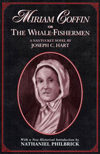 Miriam Coffin, or The Whale- Fishermen