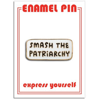 Smash The Patriarchy Enamel Pin by the Found // Hey Tiger Louisville Kentucky